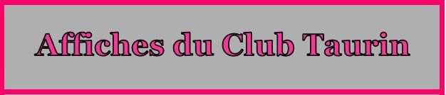 Affiches du Club Taurin